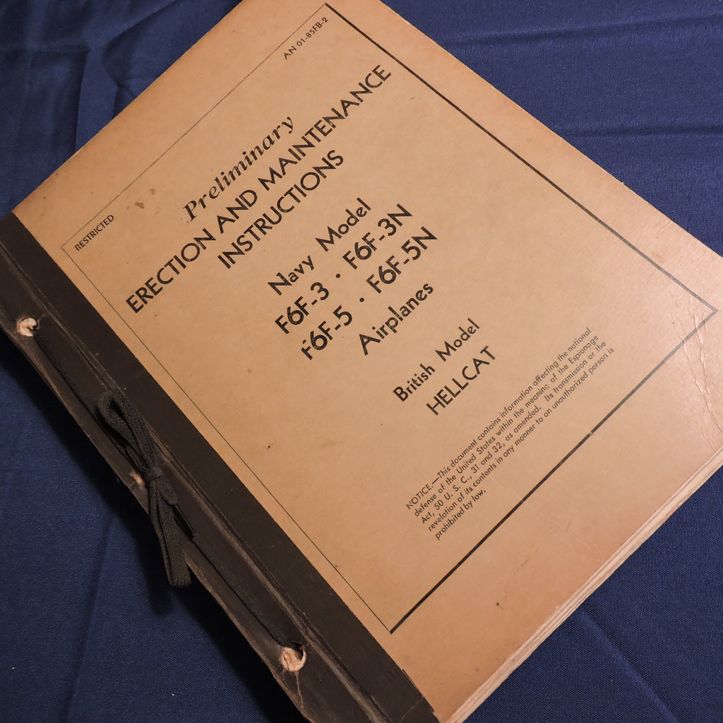 F6F-3, -5, Hellcat Fighter Erection and Maintenance Manual, Preliminary, AN01-85FB-2