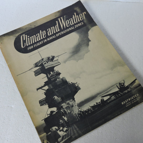 Climate and Weather for Flight in Naval Operational Zones, 1944, NAVAER 00-8OU-20