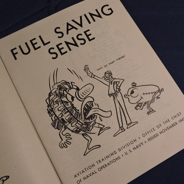 Fuel Saving Sense Training Booklet, US Navy 1943