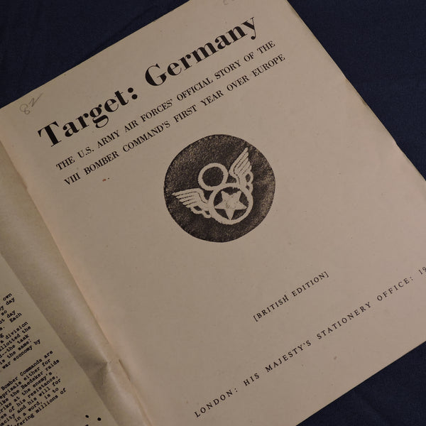Target Germany: USAAF Official Story of the VIII Bomber Command's First Year over Europe