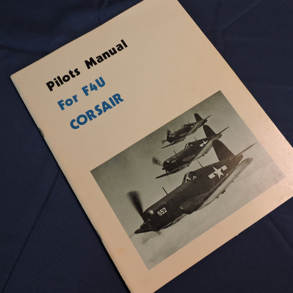 F4U1 Corsair Pilots Manual Reprint
