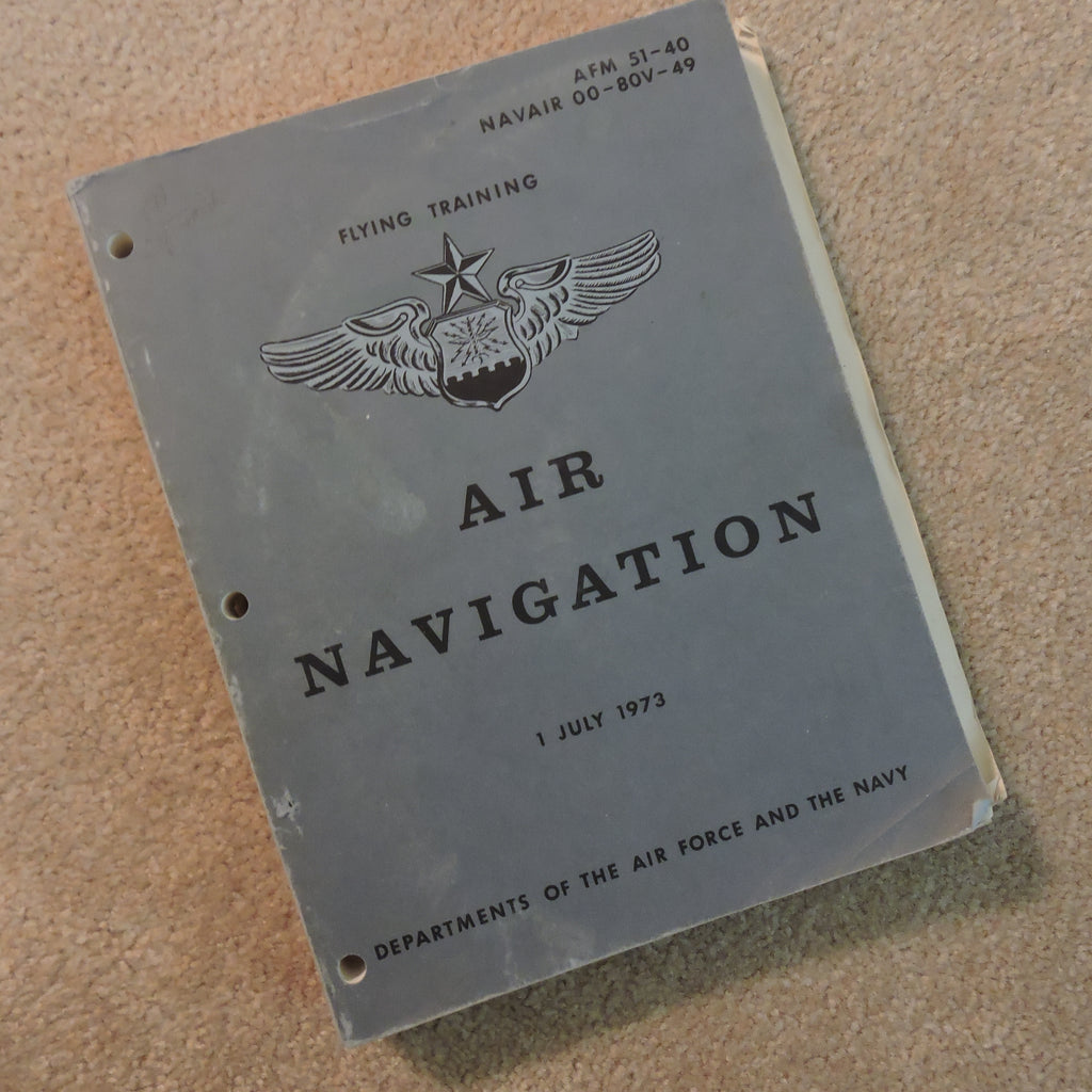 Air Navigation Vol II AF Manual 51-40 1973 AFM 51-40 NAVAIR 00-80V-49