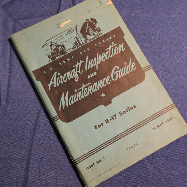 B-17 Aircraft Inspection and Maintenance Guide USAAF 1944