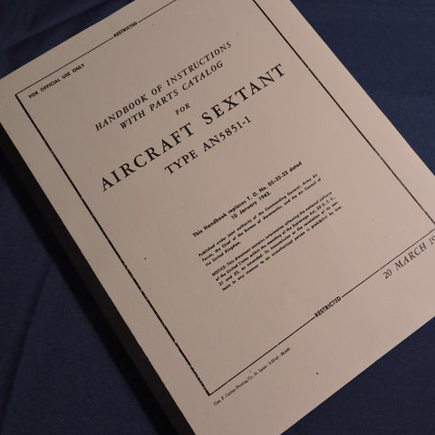 Aircraft Sextant AN5851-1 Handbook of Instructions and Parts Catalog Reprint