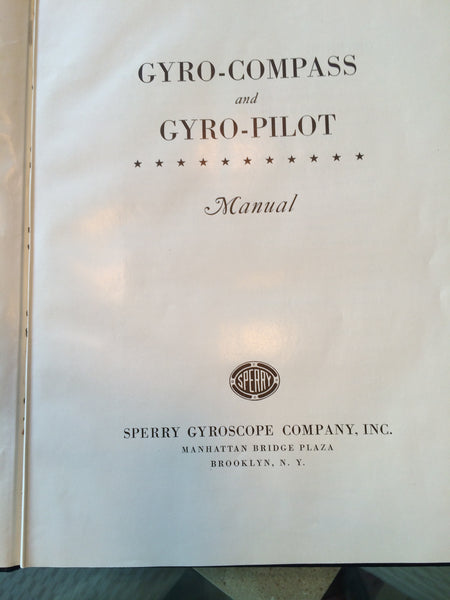 Sperry Marine Gyro-Compass and Gyro-Pilot Manual 1944