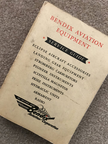 Bendix Aviation Equipment Service Guide, 1943: Eclipse, Stromberg, Scintilla, Pioneer