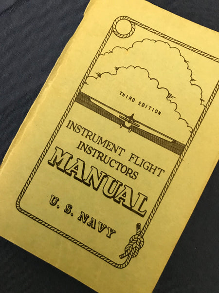 Instrument Flight Instructors Manual, US Navy 1944