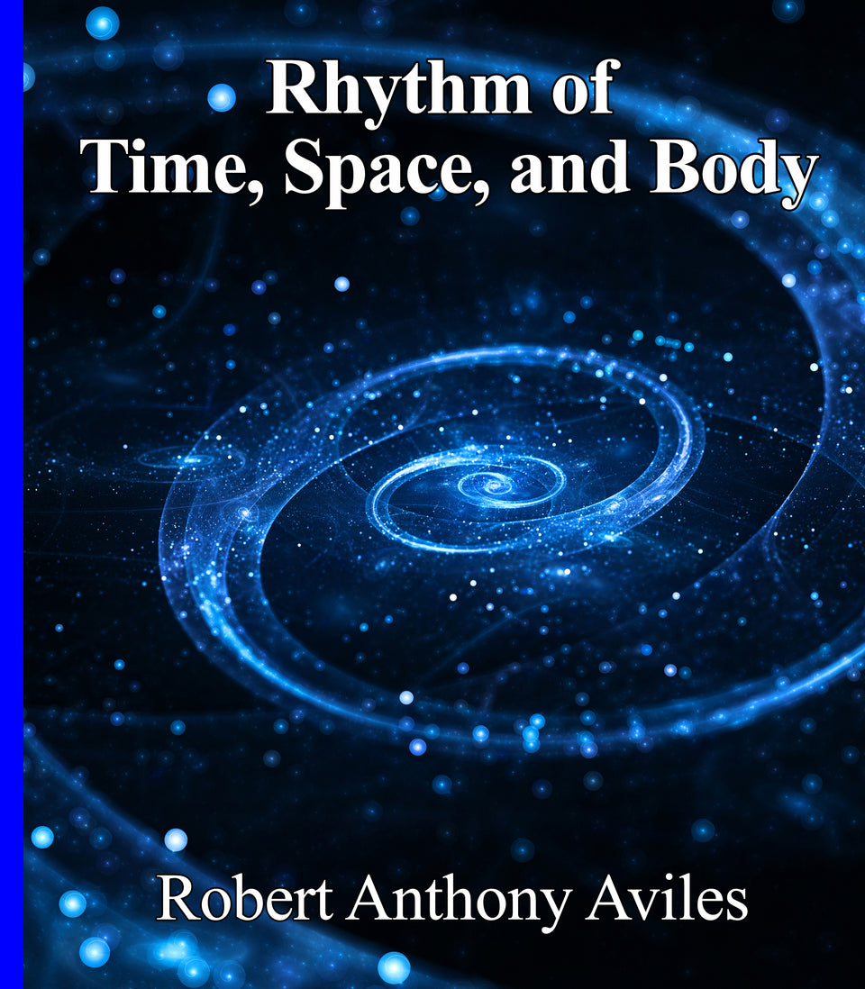 Rhythm Of Time, Space, & Body - Digital Download - Energized celestial music