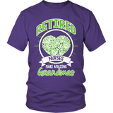Limited Edition - Retired Nurses make amazing Grandmas