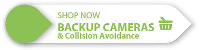 Shop Now Backup Cameras and Collision Avoidance