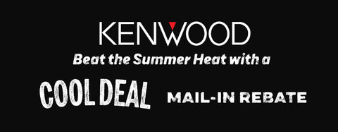 Kenwood Cool Deals Rebate