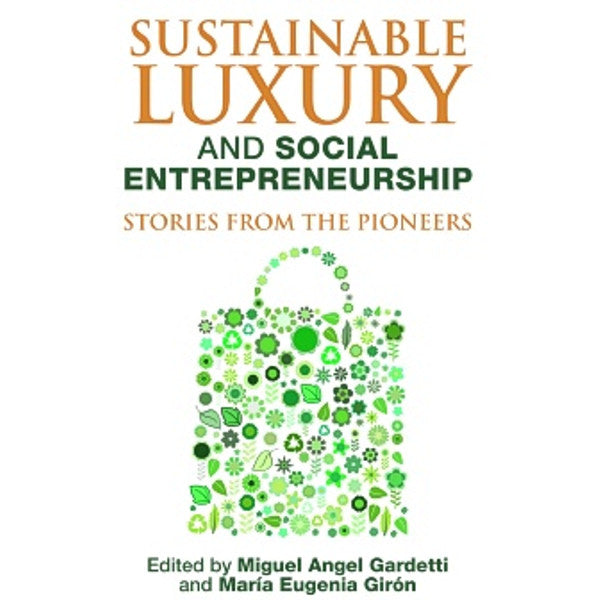 Sustainable Luxury and Social Entrepreneurship