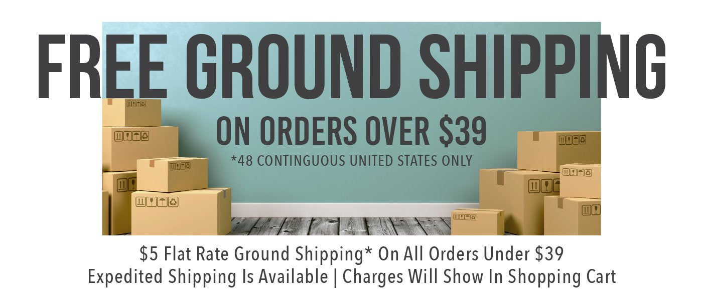 Free Ground Shipping on all orders over $30