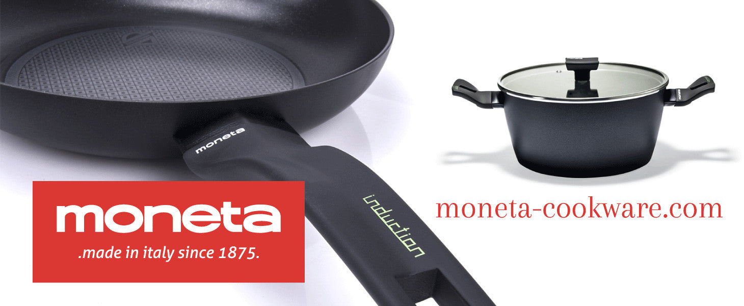 Visit our partner Moneta Cookware at www.moneta-cookware.com