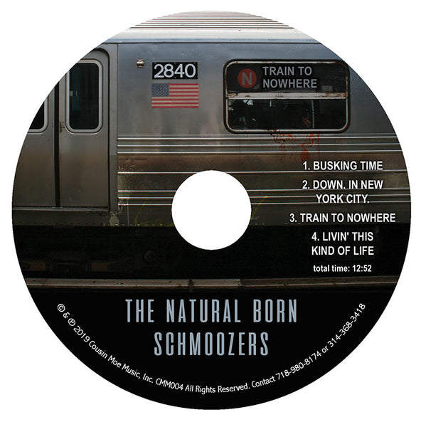 The Natural Born Schmoozers CD. Train To Nowhere. 4 Originals