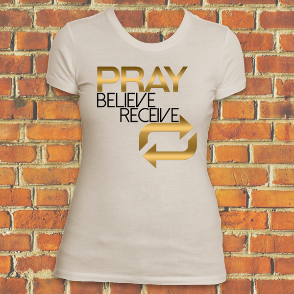 Pray Believe Receive Repeat (Women)