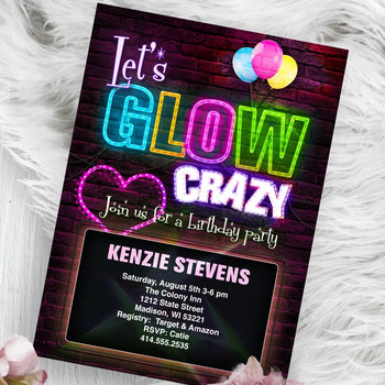 Glow Party Invitation - Neon Light Glow Birthday Party Invite - Lets Glow Crazy - Boy or Girl - Birthday Invitation