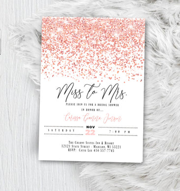 Rose Gold Bridal Shower Invitation, Miss to Mrs. Glitter Confetti Pink Blush Sparkles Printed Wedding Invites
