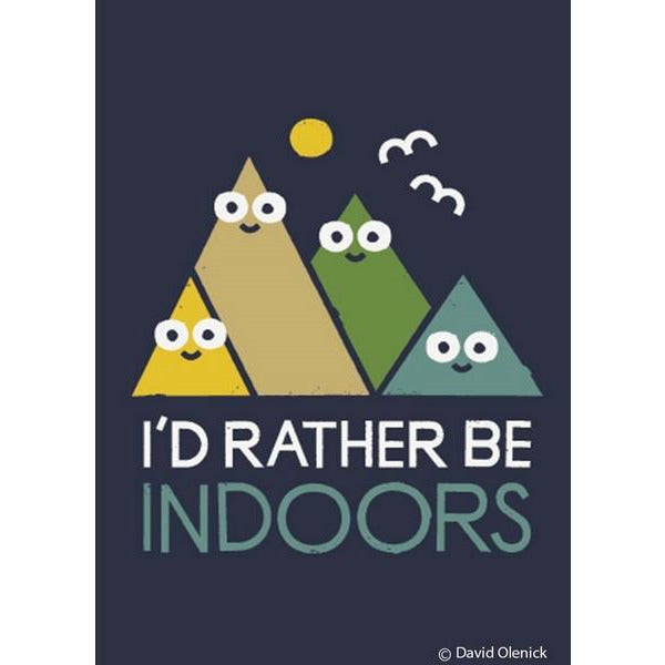 I'd Rather Be Indoors - Magnet