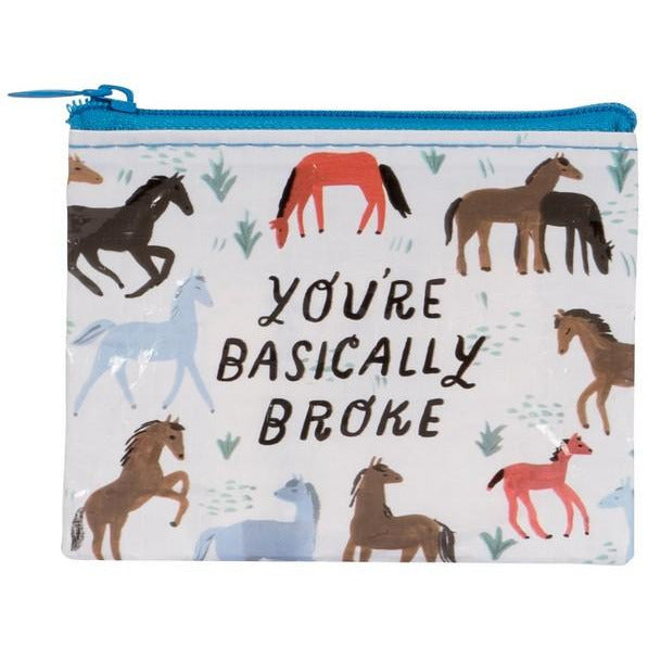 You're Basically Broke Coin Purse