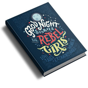 Goodnight Stories For Rebel Girls Vol. 1