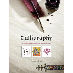 Calligraphy A Comprehensive Guide To Beautiful Writing | Creative And DIY Books | The Gifted Type