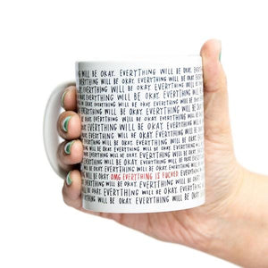 Emily McDowell Mug Everything Will Be Okay | The Gifted Type