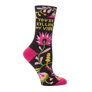 Blue Q Women's Crew Sock You're Killin' My Vibe | The Gifted Type