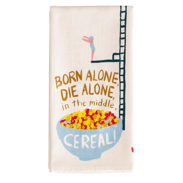 Blue Q Dish Towel Born Alone, Die Alone, In The Middle Cereal | The Gifted Type