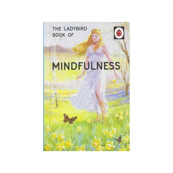 The Ladybird Book Of Mindfulness | The Gifted Type