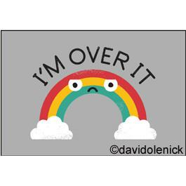 I'm Over It | Magnet | The Gifted Type