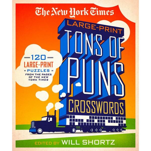 The New York Times Large-Print Tons Of Puns Crosswords | Crosswords | The Gifted Type