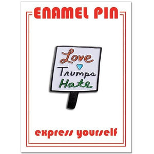 The Found Enamel Pin Love Trumps Hate | The Gifted Type