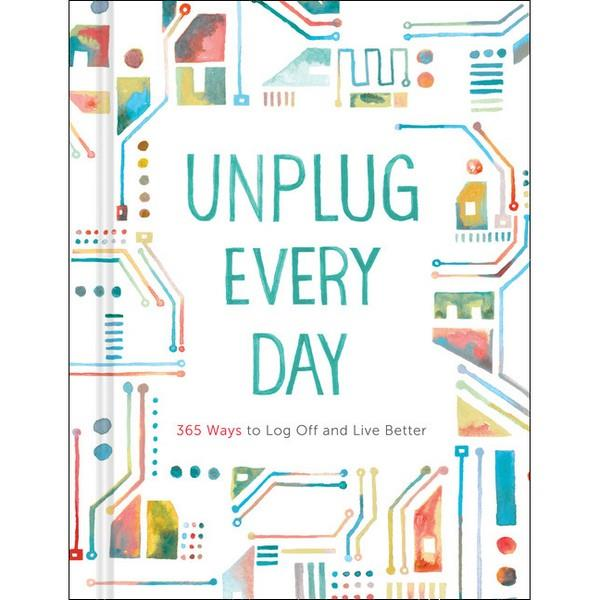 Unplug Every Day: 365 Ways To Log Off And Live Better | Guided Journal | The Gifted Type