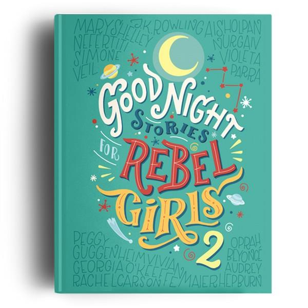 Goodnight Stories For Rebel Girls Vol. 2 | The Gifted Type