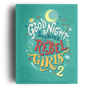 Goodnight Stories For Rebel Girls Vol. 2 | Feminist Books | The Gifted Type