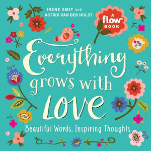 Everything Grows With Love | Creative And DIY Books | The Gifted Type