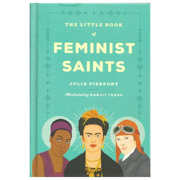 The Little Book Of Feminist Saints | The Gifted Type