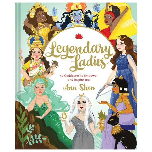 Legendary Ladies 50 Goddesses To Empower And Inspire You | Feminist Book | The Gifted Type