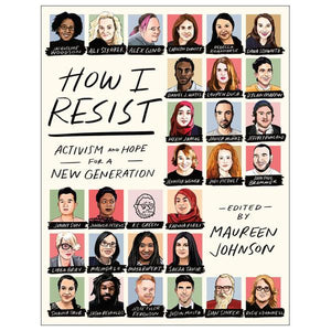 How I Resist: Activism And Hope For A New Generation | The Gifted Type