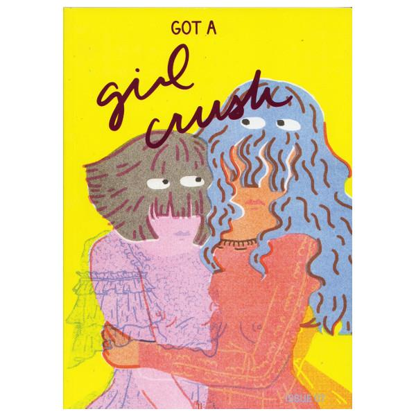 Got A Girl Crush Magazine | Issue 7 | The Gifted Type