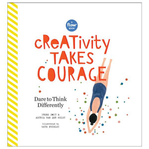 Creativity Takes Courage | The Gifted Type
