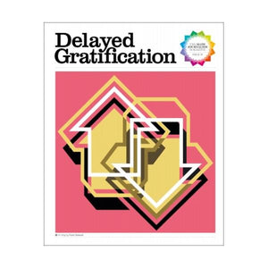 Delayed Gratification Magazine | Issue 31 | The Gifted Type