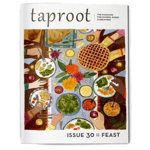 Taproot - Issue 30: Feast | The Gifted Type