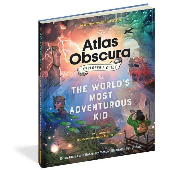 The Atlas Obscura: Explorer's Guide - For The World's Most Adventurous Kid