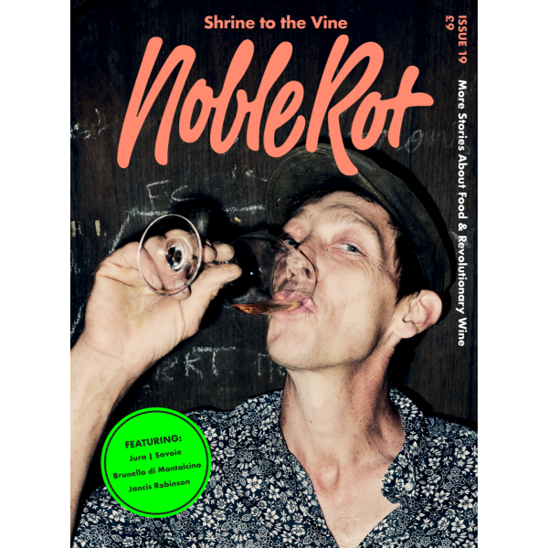Noble Rot - Issue 19: Shrine to the Vine | The Gifted Type