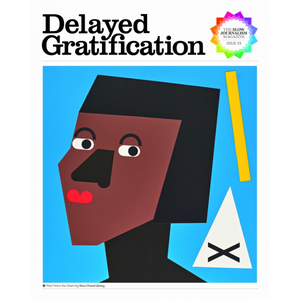 Delayed Gratification - Issue 33 | The Gifted Type
