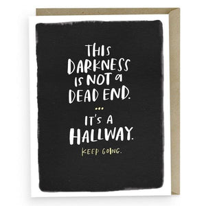 Not A Dead End Greeting Card