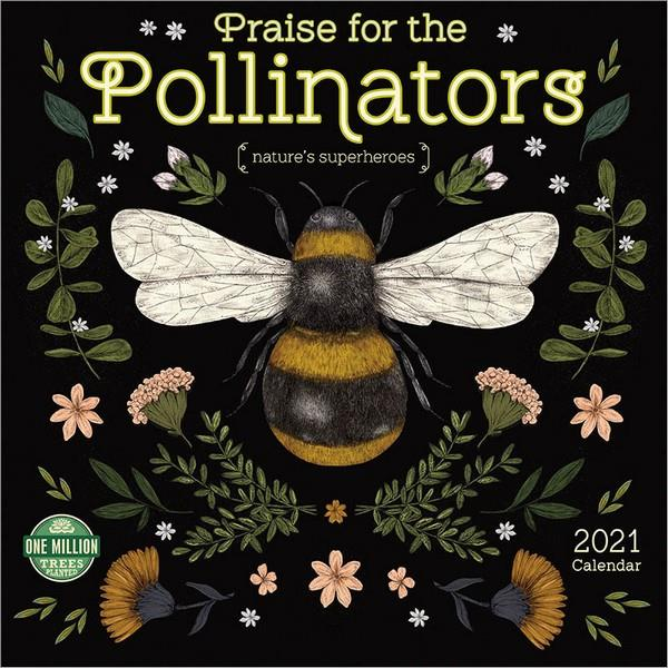 Praise For The Pollinators - 2021 Wall Calendar