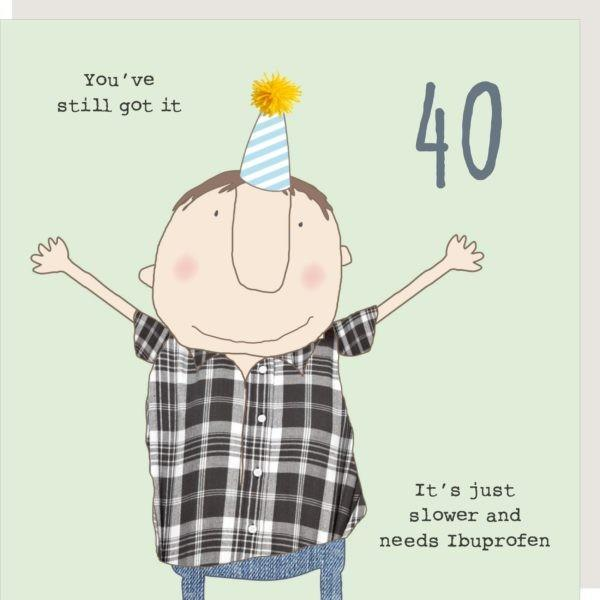 40th Birthday Ibuprofen - Greeting Card